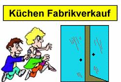 Fabrikverkauf Küchen