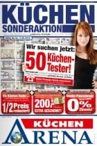 KüchenArena Prospekt: 50 Testkäufer gesucht